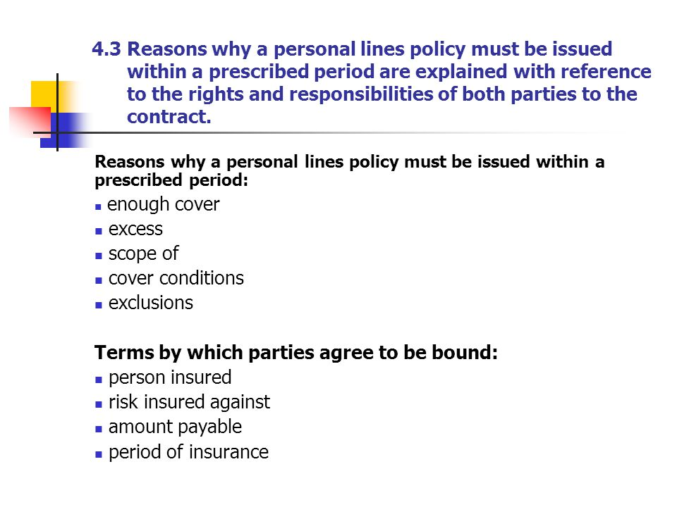 Terms by which parties agree to be bound: person insured