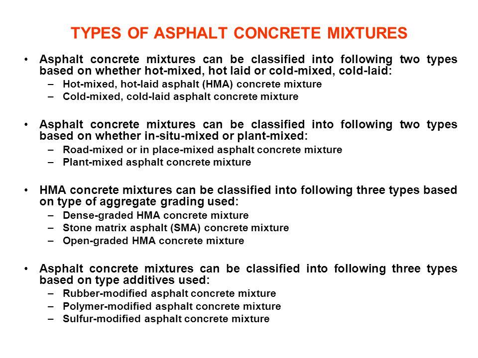 TYPES OF ASPHALT CONCRETE MIXTURES