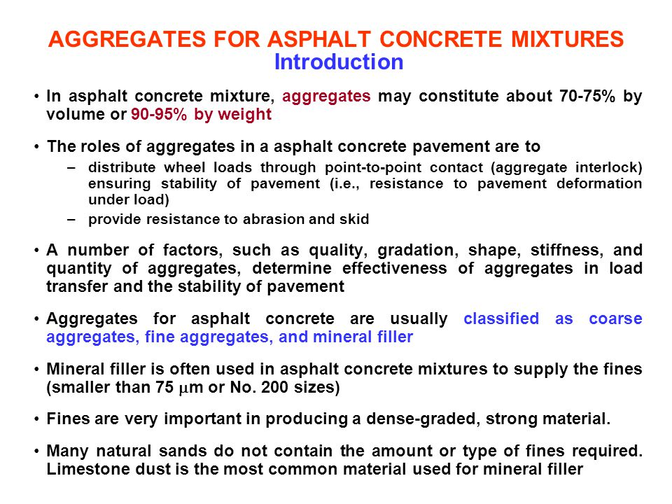 AGGREGATES FOR ASPHALT CONCRETE MIXTURES Introduction