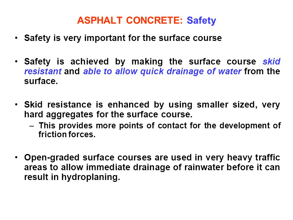 ASPHALT CONCRETE: Safety