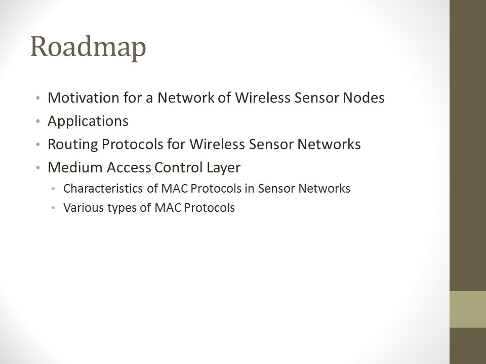 Roadmap Motivation for a Network of Wireless Sensor Nodes Applications