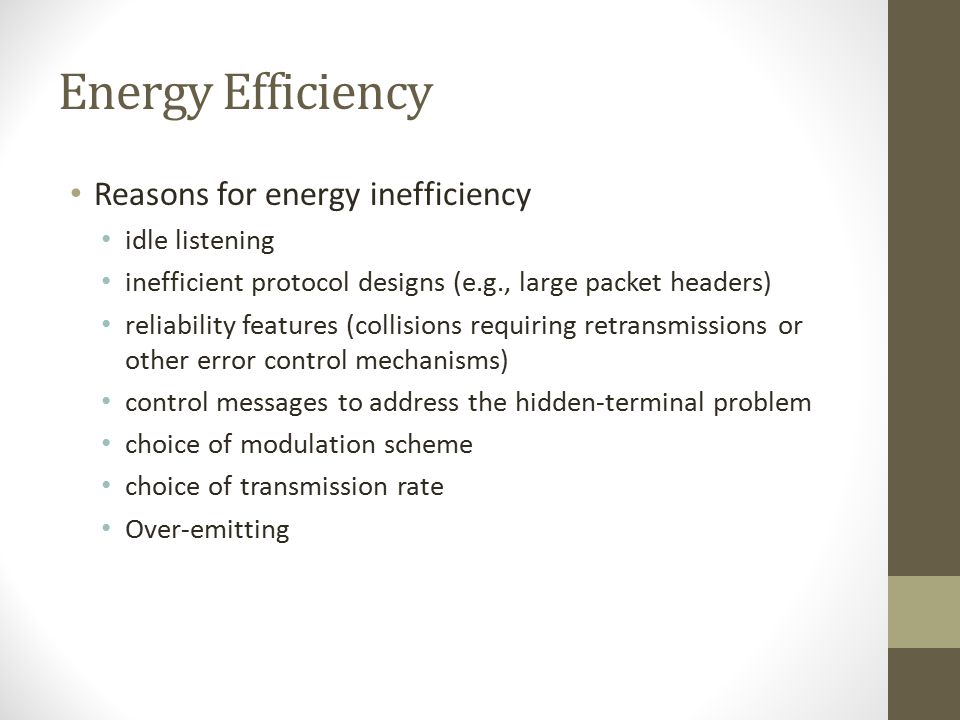 Energy Efficiency Reasons for energy inefficiency idle listening