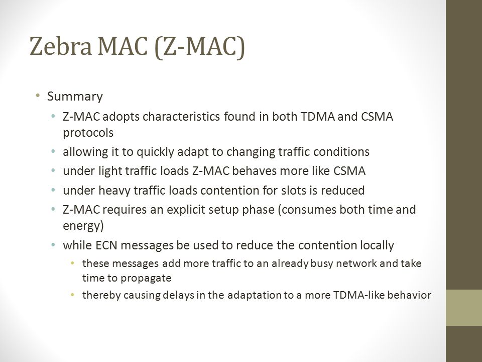 Zebra MAC (Z-MAC) Summary