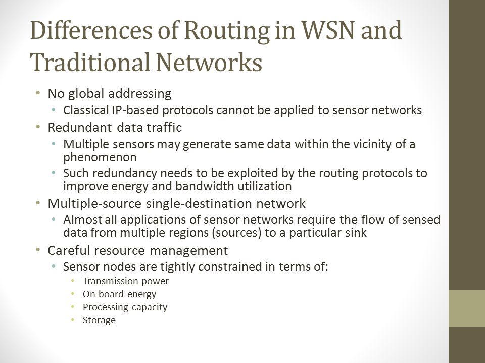 Differences of Routing in WSN and Traditional Networks