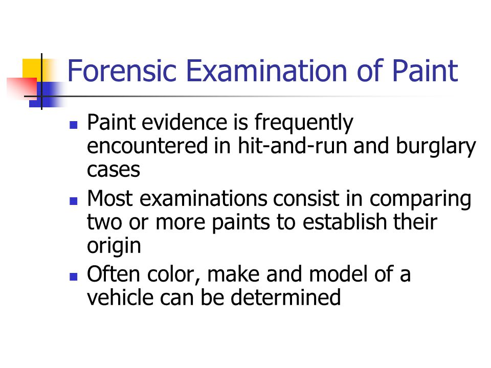 Forensic Examination of Paint