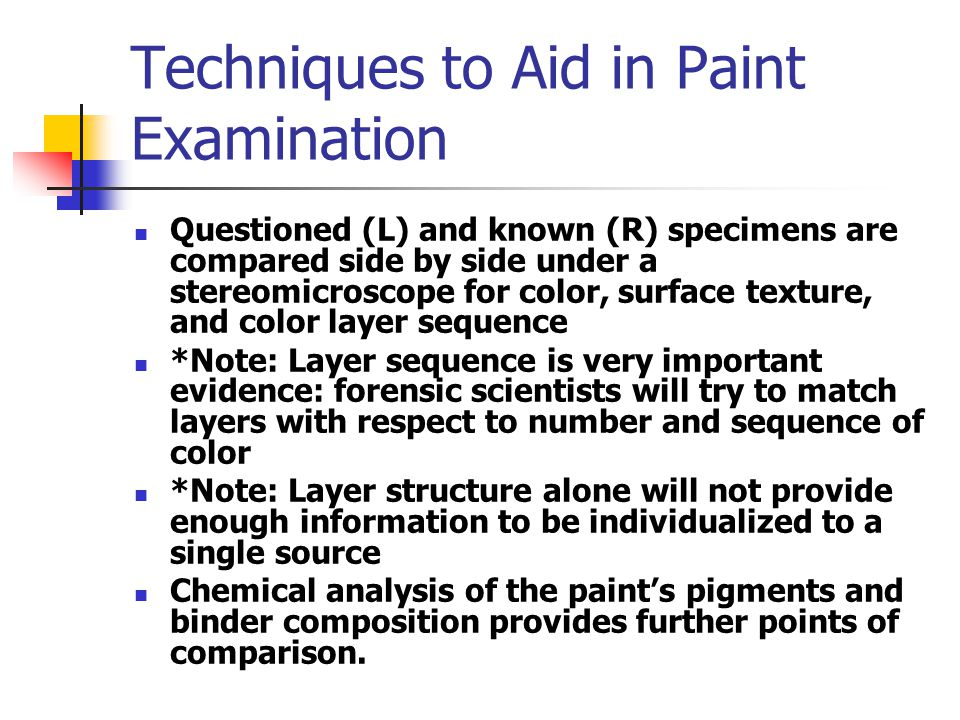 Techniques to Aid in Paint Examination