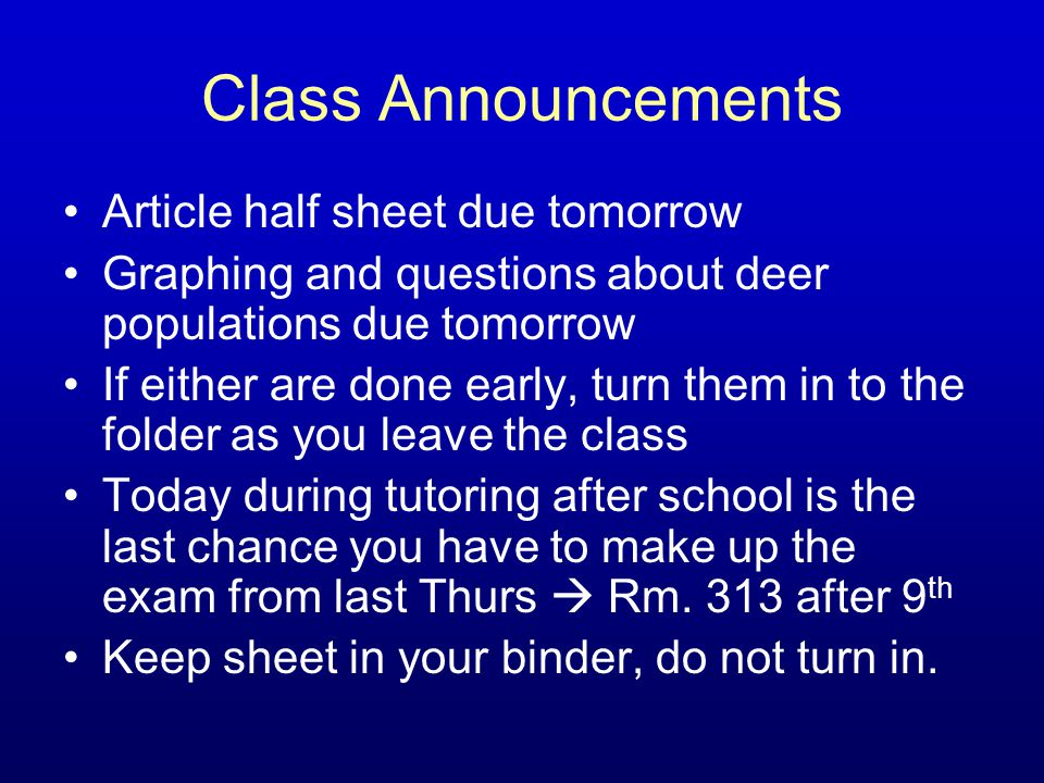 Class Announcements Article half sheet due tomorrow