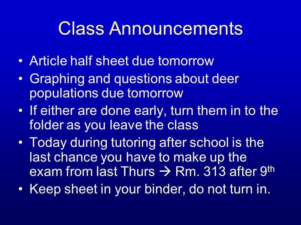 Class Announcements Article half sheet due tomorrow