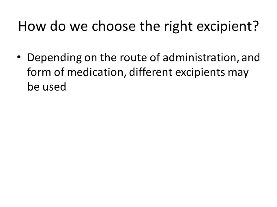 How do we choose the right excipient