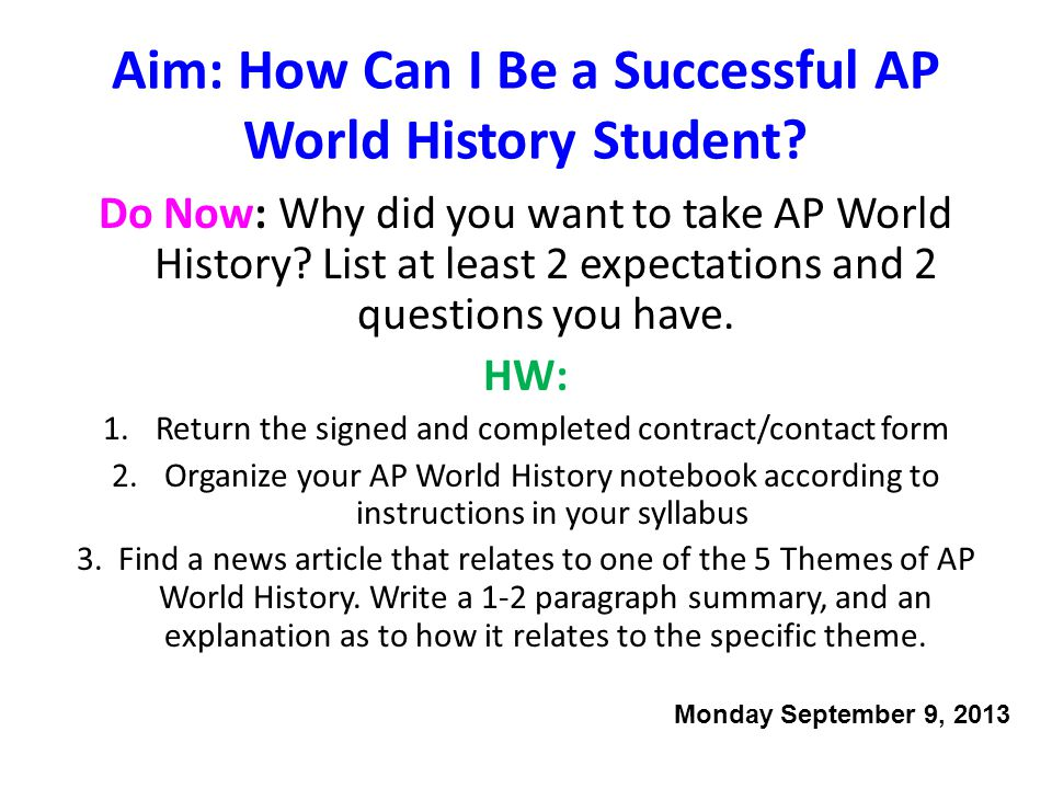 Aim: How Can I Be a Successful AP World History Student