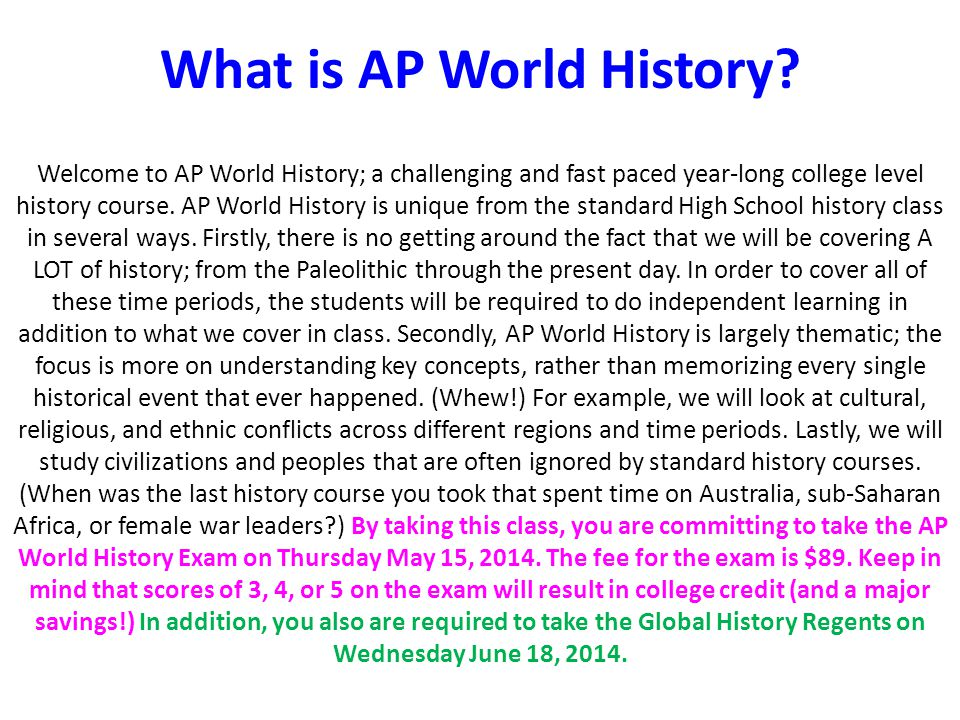 What is AP World History