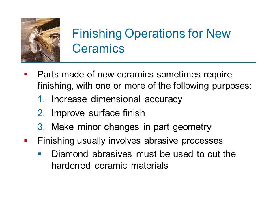 Finishing Operations for New Ceramics