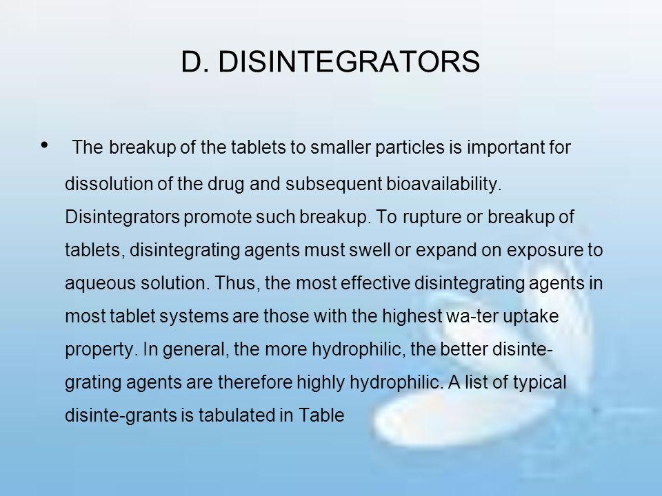 D. DISINTEGRATORS