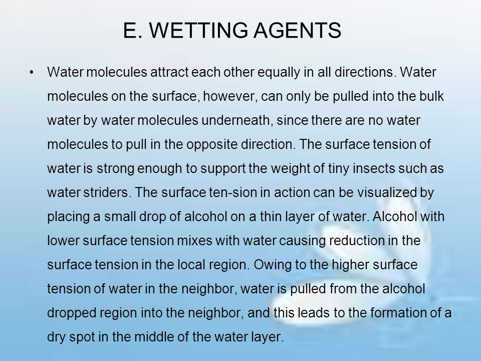 E. WETTING AGENTS