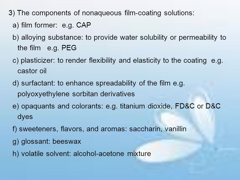 3) The components of nonaqueous film-coating solutions: