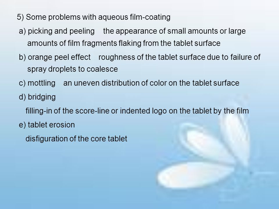 5) Some problems with aqueous film-coating