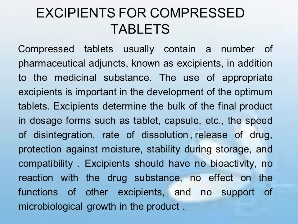 EXCIPIENTS FOR COMPRESSED TABLETS
