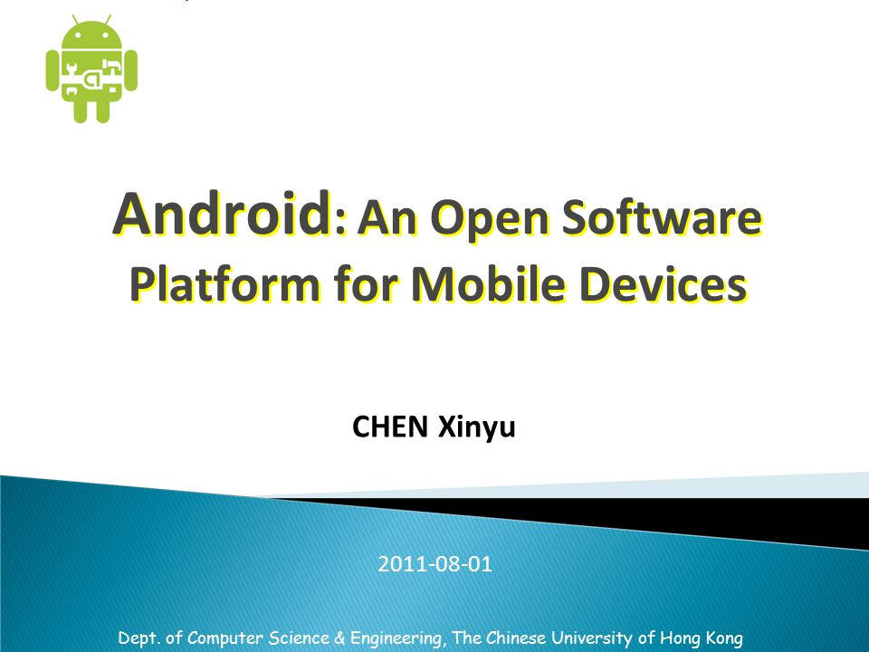 Android: An Open Software Platform for Mobile Devices