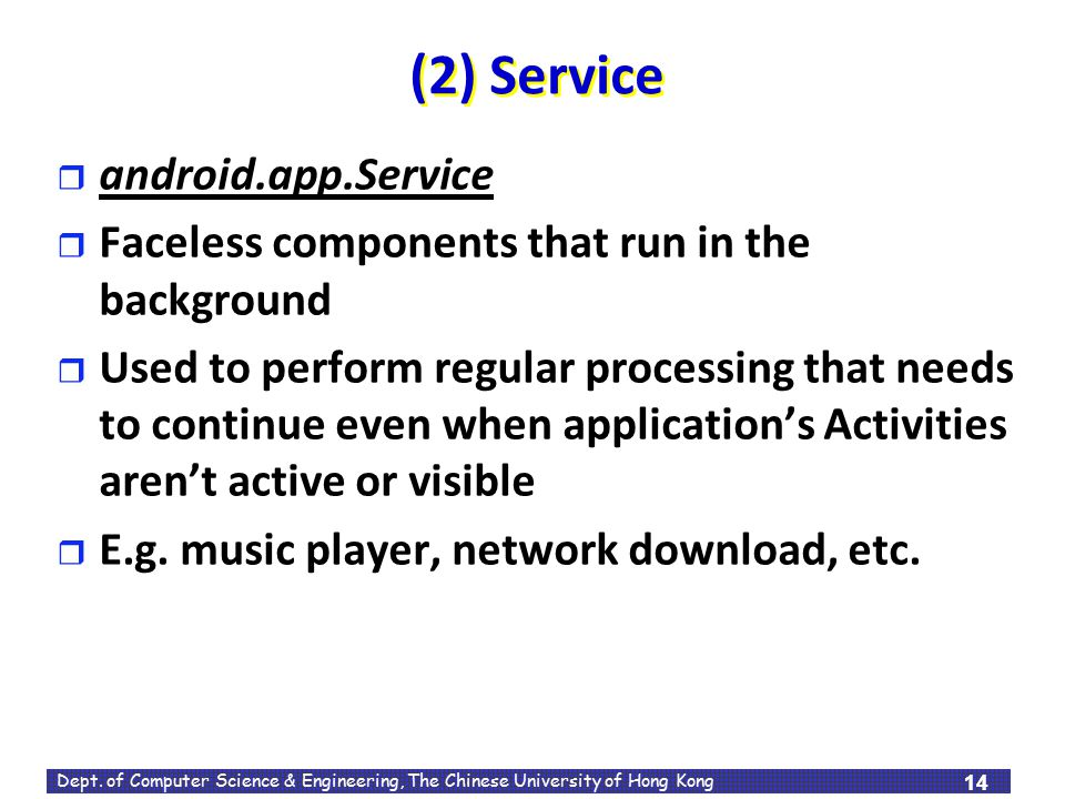 (2) Service android.app.Service