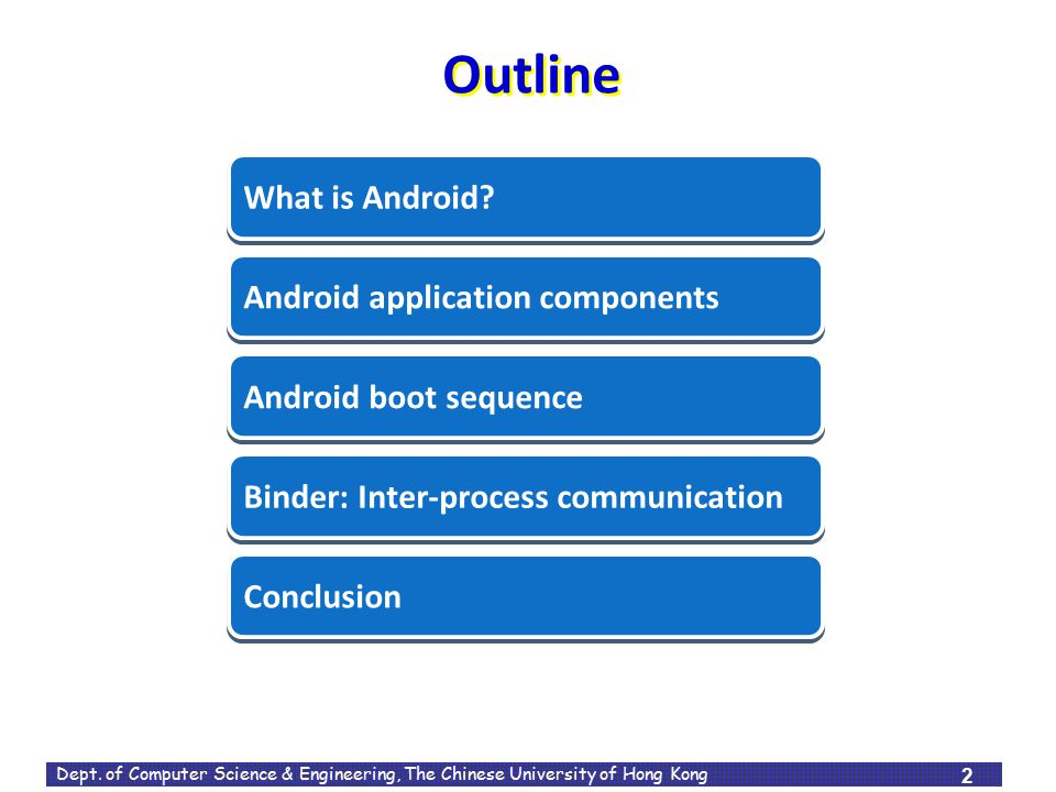 Outline What is Android What is Android