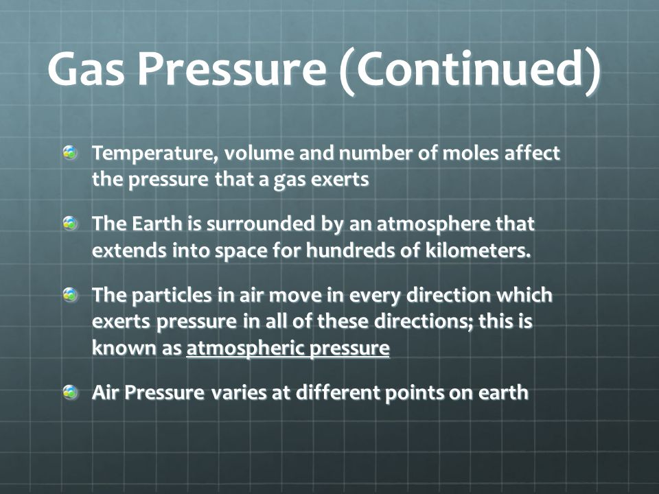 Gas Pressure (Continued)