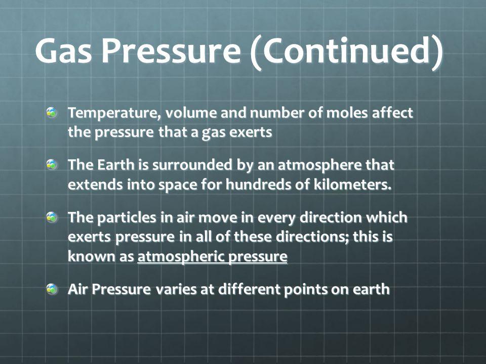Gas Pressure (Continued)