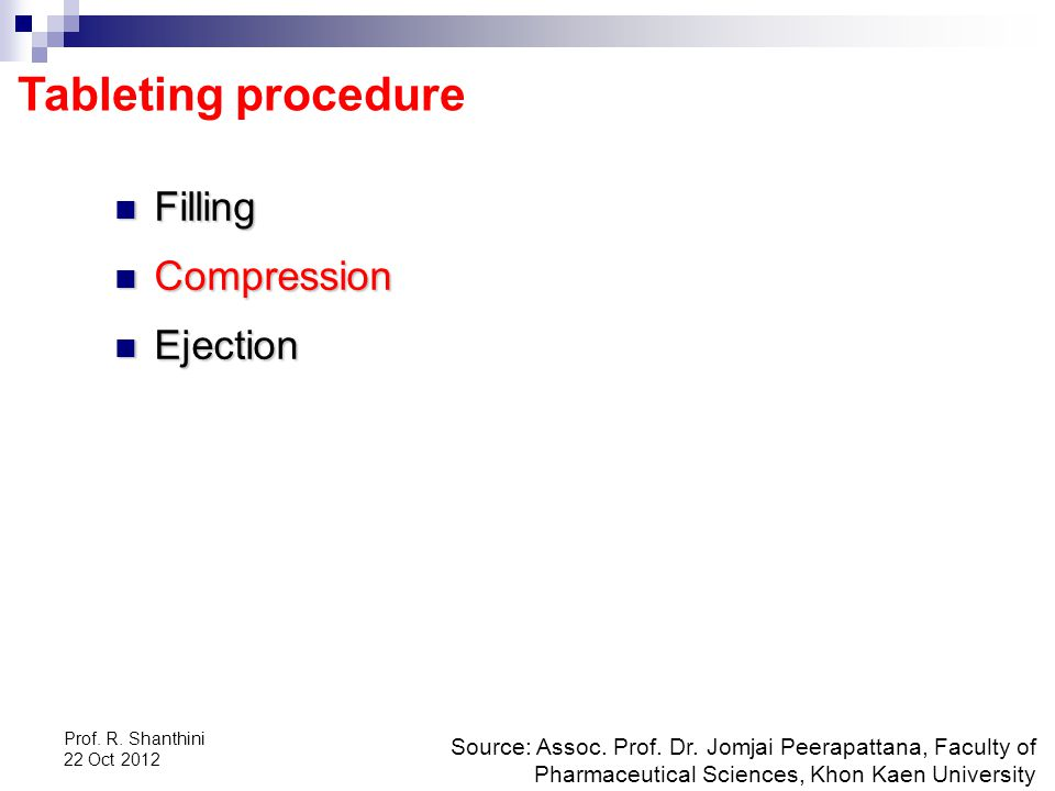 Tableting procedure Filling Compression Ejection