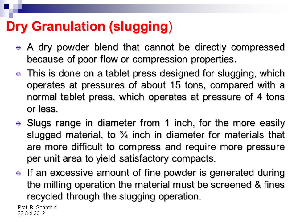 Dry Granulation (slugging)