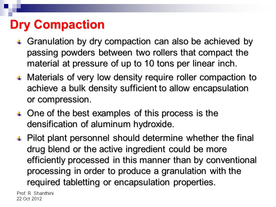 Dry Compaction