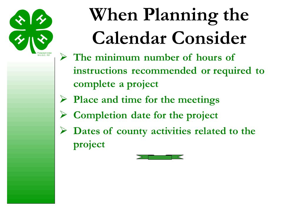 When Planning the Calendar Consider