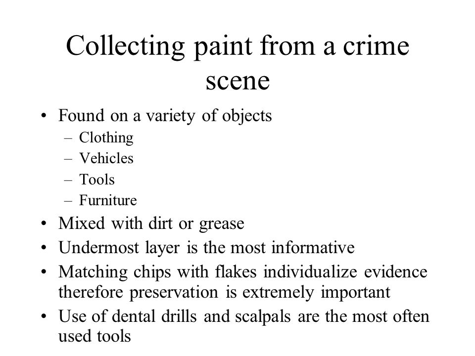 Collecting paint from a crime scene
