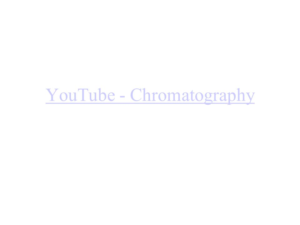 YouTube - Chromatography