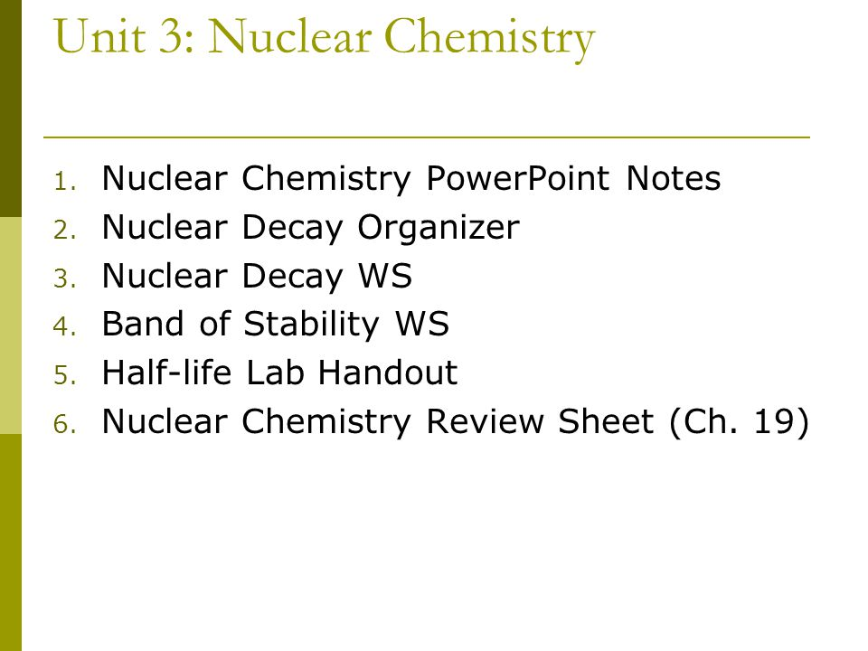Unit 3: Nuclear Chemistry