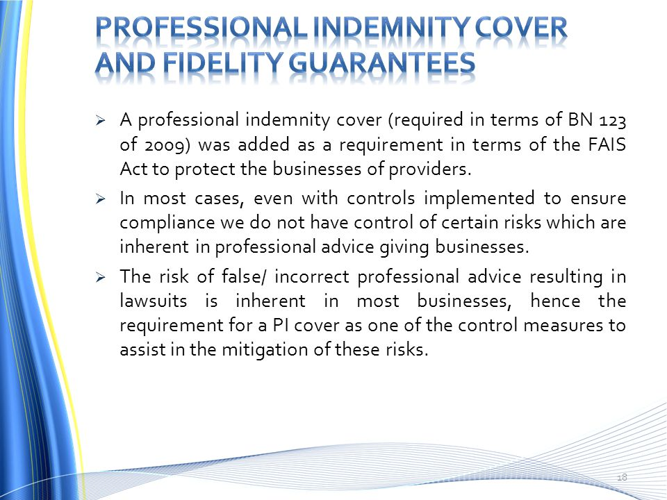 PROFESSIONAL INDEMNITY COVER AND FIDELITY GUARANTEES