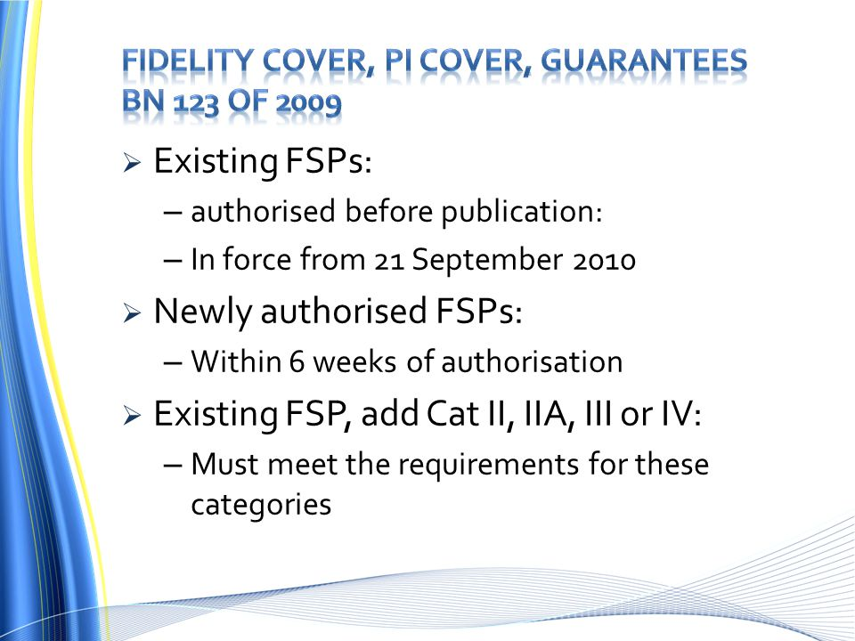 Fidelity Cover, PI Cover, Guarantees BN 123 of 2009