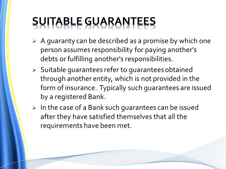 Suitable guarantees