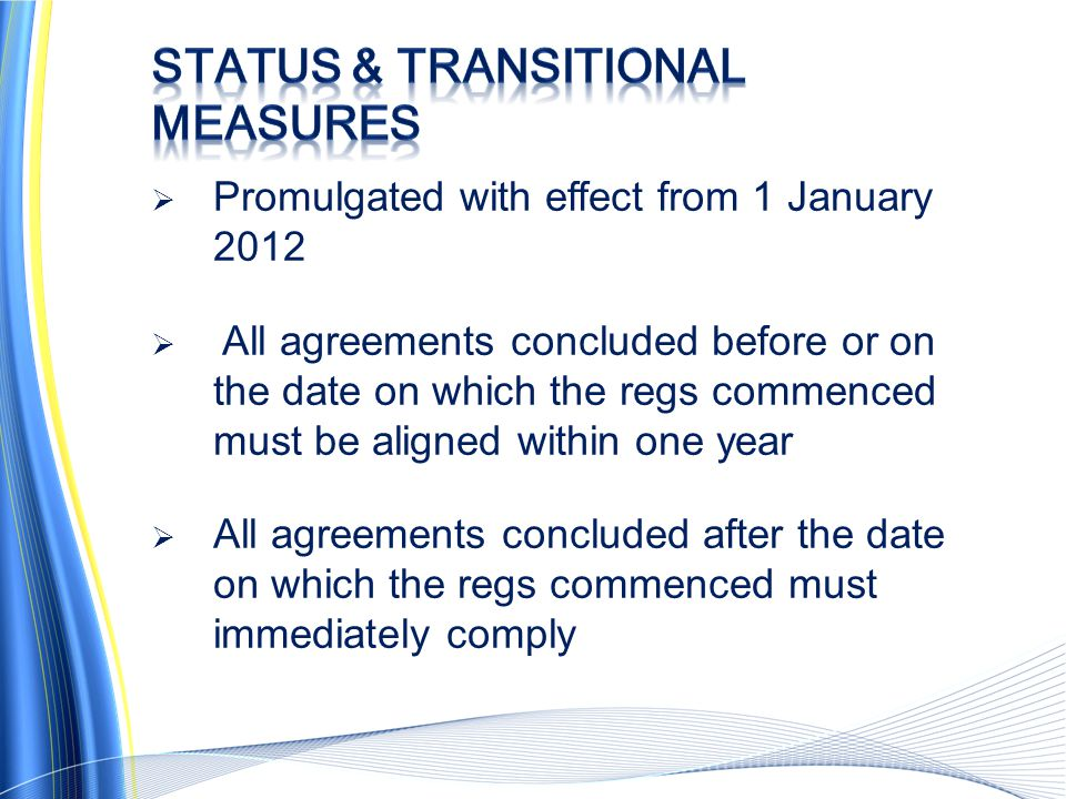 Status & transitional measures