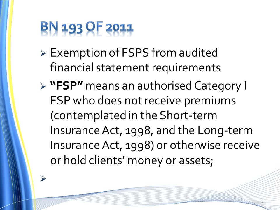 BN 193 of 2011 Exemption of FSPS from audited financial statement requirements.