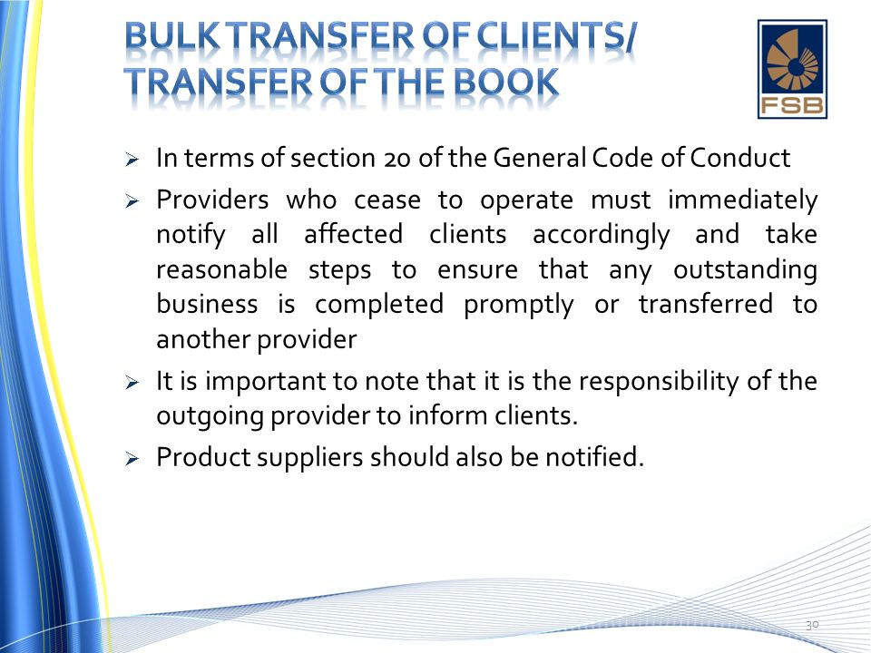 BULK TRANSFER OF CLIENTS/ TRANSFER OF THE BOOK