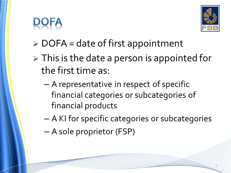 DOFA DOFA = date of first appointment