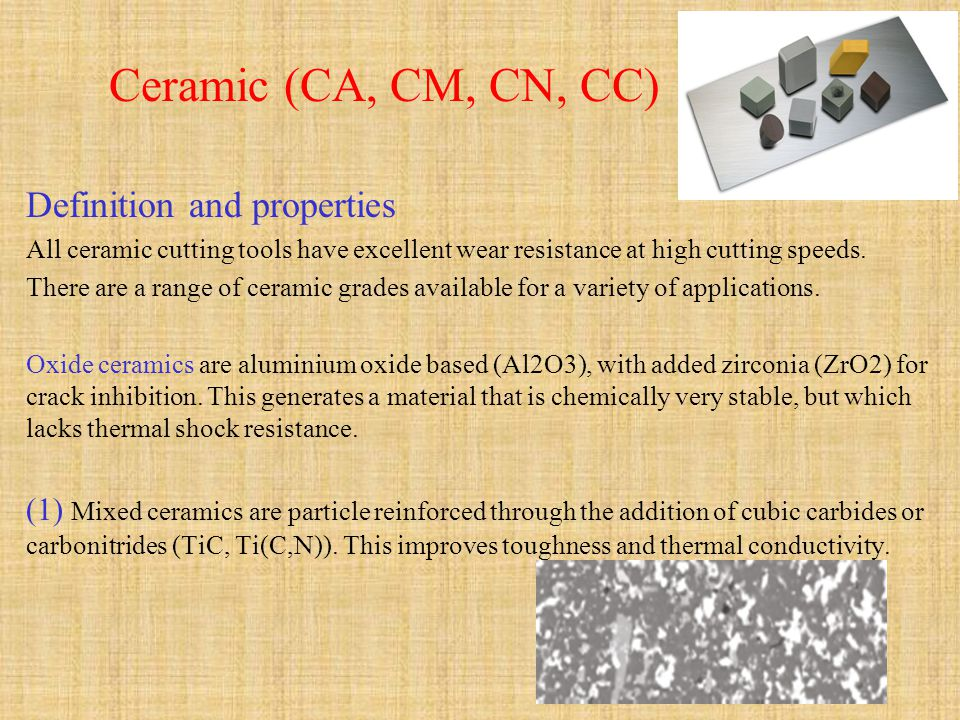 Ceramic (CA, CM, CN, CC) Definition and properties