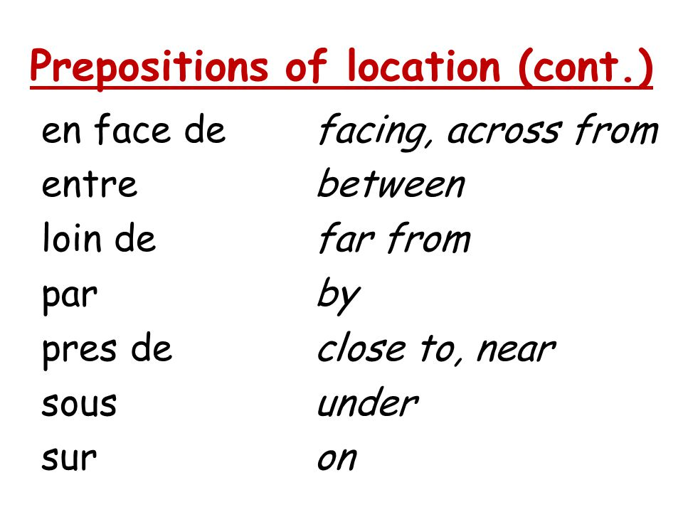 Prepositions of location (cont.)