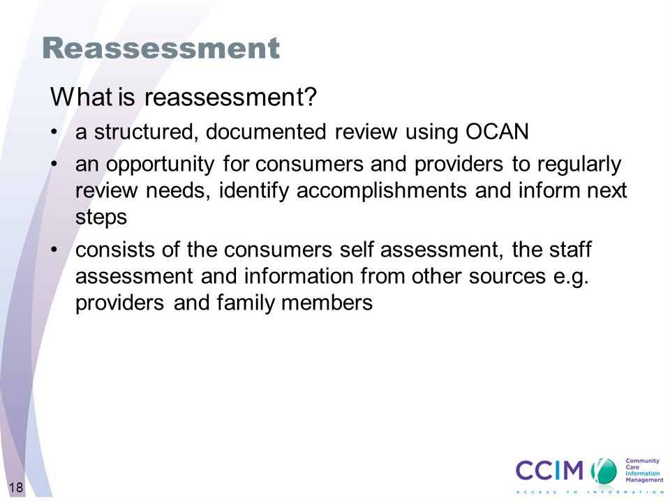 Reassessment What is reassessment