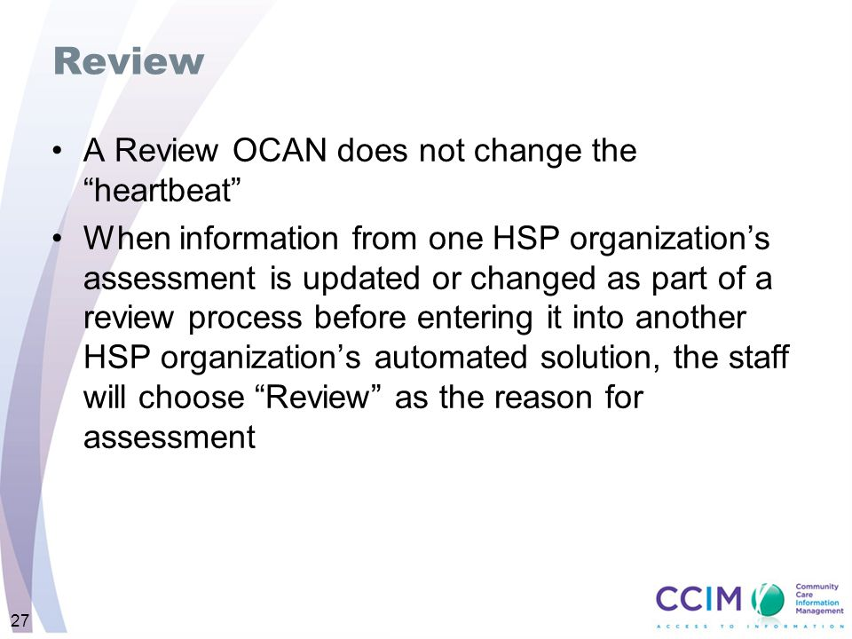 Review A Review OCAN does not change the heartbeat