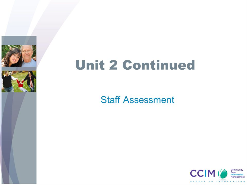 Unit 2 Continued Staff Assessment