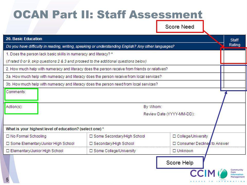OCAN Part II: Staff Assessment