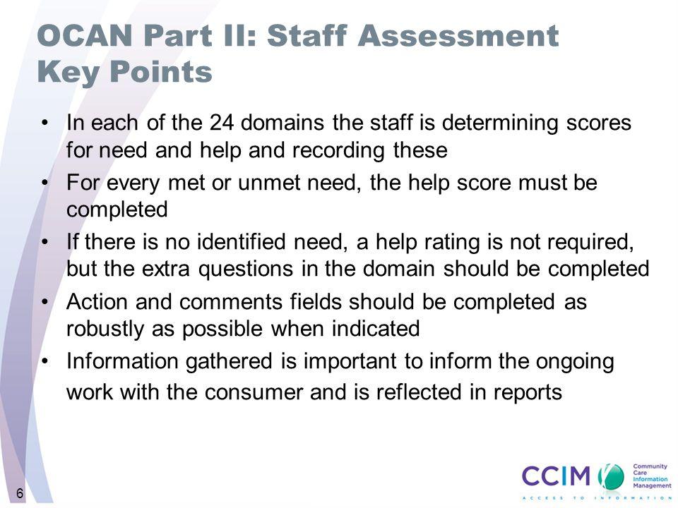 OCAN Part II: Staff Assessment Key Points