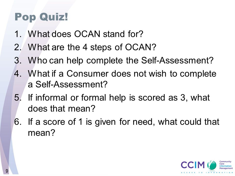 Pop Quiz! What does OCAN stand for What are the 4 steps of OCAN