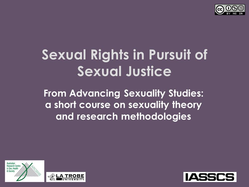 Sexual Rights in Pursuit of Sexual Justice