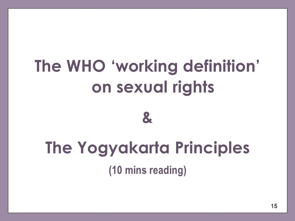 The WHO 'working definition' on sexual rights &